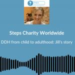 Podcast Jill Pringle Steps DDH